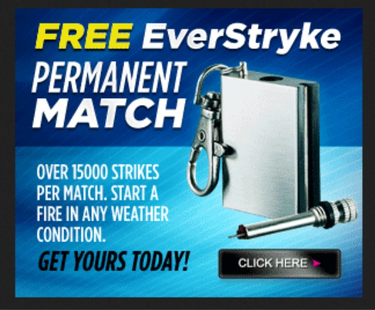 Get Your Free Everstryke Perma-Match